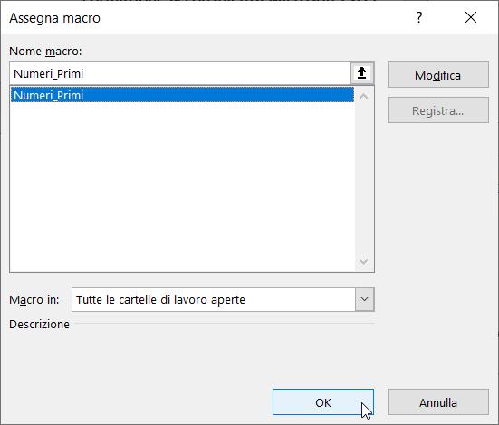 Schermata Microsoft Excel Tabella Numeri Primi assegnare macro a forma